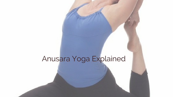 Life Enhancing Benefits of Anusara Yoga